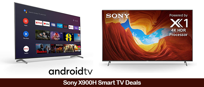 Sony X900H Black Friday Deals 2020