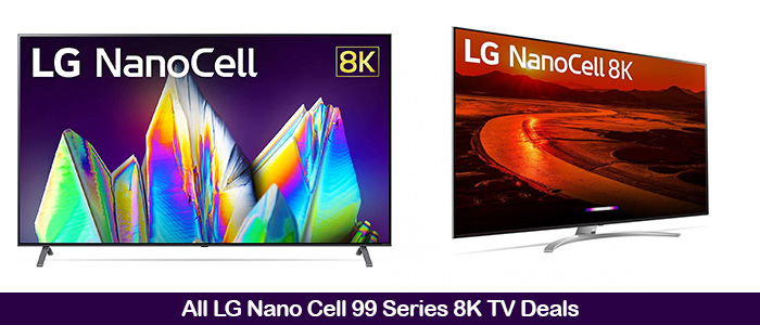 LG NanoCell 99 Series 8K TV Black Friday Deals 2020