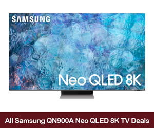 Samsung QN900A Deals, Sales, PRomo Codes, and Coupons 2021