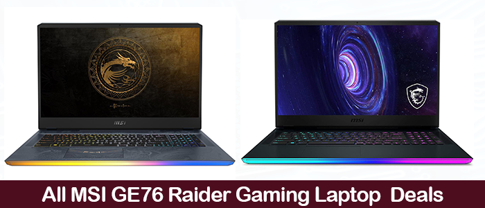 MSI GE76 Deals, Coupoms, Promo Codes, and Black Friday Sales 2021