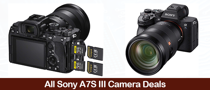 Sony Alpha a7S III Deals, Sales, Coupons, and Promo Codes Black Friday 2021