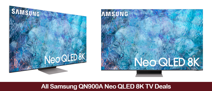 Samsung QN900A Neo QLED 8K TV Deals, Sales, and Coupons Black Friday 2021