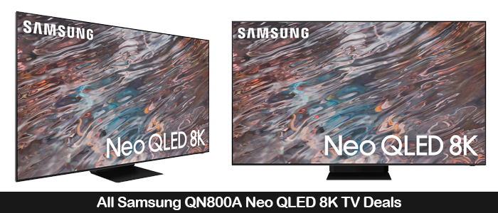 Samsung QN800A Coupons, Promo Codes, Sales and Deals Black Friday 2021