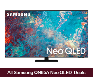 Samsung QN85A Neo QLED 4K Smart TVs (2021) Deals, Sales, and Coupons