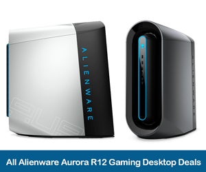 Alienware Aurora R12 Deals, Coupons, Sales, and Promo Codes 2021
