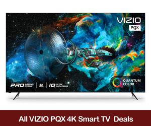 Vizio PQX 4K TV Coupons, Promo Codes, & Black Friday Deals 2021
