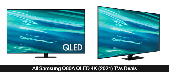 Samsung Q80A Coupons, Promo Codes, Sales, and Black Friday Deals 2021