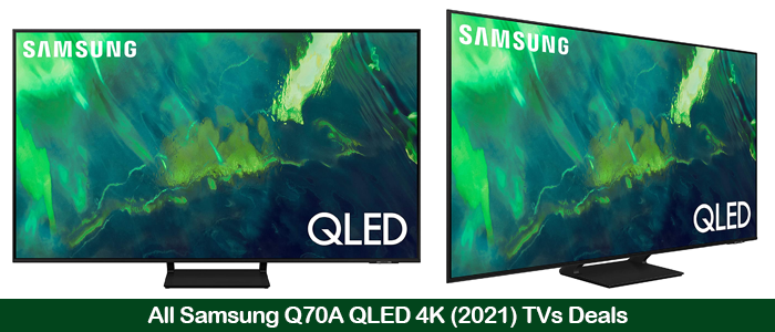 Samsung Q70A QLED 4k TV Deals, Sales, and Coupons Black Friday 2021