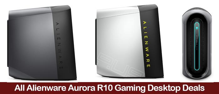 Alienware Aurora R10 Gaming Desktop Deals, Coupons, Sales, and Promo Codes Black Friday 2021