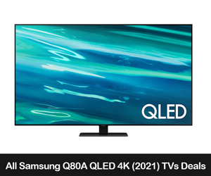 Samsung Q80A QLED 4K Smart TVs (2021) Deals, Sales, and Coupons