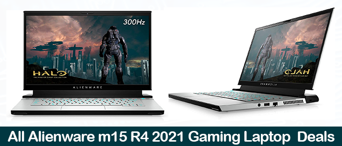 Alienware m15 R4 Deals, Coupons, Promo Codes, and Black Friday Sales 2021