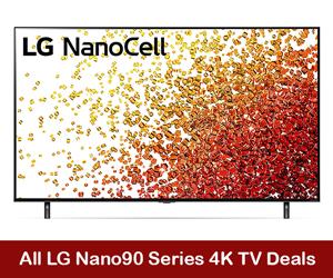 LG Nano90 4K TV Coupons, Sales, Promo Codes, & Black Friday Deals 2021