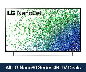 LG Nano80 4K TV Coupons, Sales, Promo Codes, & Black Friday Deals 2021