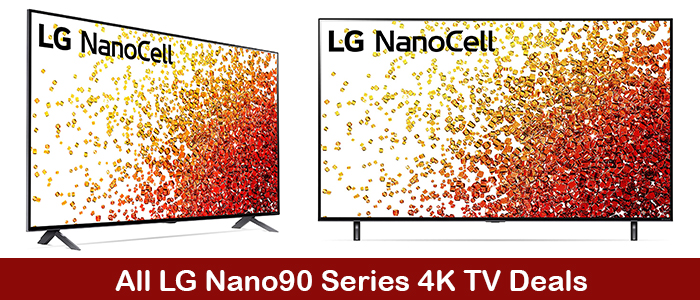 LG Nano90 Deals, Promo Codes, Coupons, and Black Friday Sales 2021