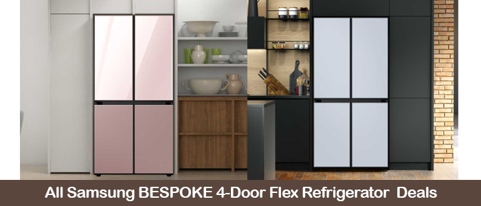 Samsung Bespoke 4-Door Flex refrigerator deals, sales, coupons, & promo codes Black Friday 2021