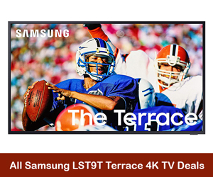 Samsung LST9T Terrace 4k TV Coupons, Sales, Discounts, & Deals Black Friday 2021