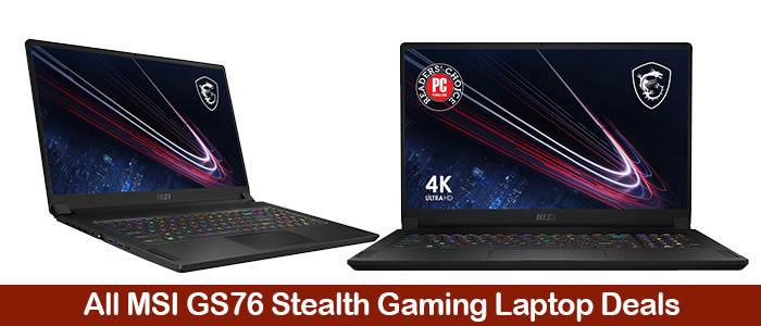 MSI GS76 Stealth Deals, Coupons, Promo Codes, Discounts, and Sales Black Friday 2021