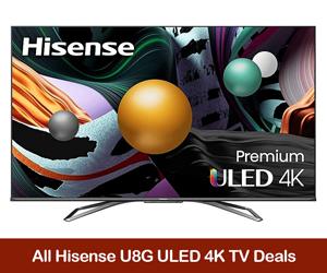 Hisense U8G 4K TV Coupons, Promo Codes, Sales, & Deals Black Friday 2021