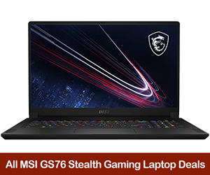 MSI GS76 Stealth Coupons, Sales, Promo Codes, and Deals Black Friday 2021