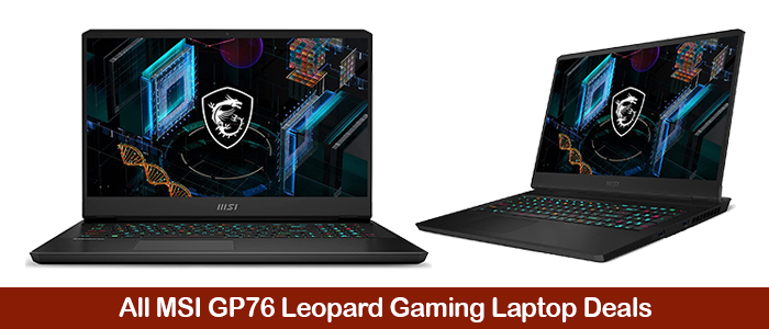 MSI GP76 Leopard Deals, Sales, Promo Codes, and Coupons Black Friday 2021