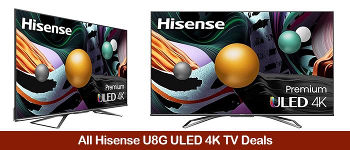 Hisense U8G Deals, Coupons, Promo Codes, Sales Black Friday 2021