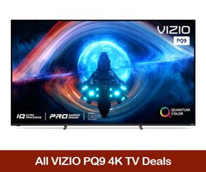 VIZIO PQ9 Coupons, Discount Sales, Promo Codes, & Black Friday Deals 2021