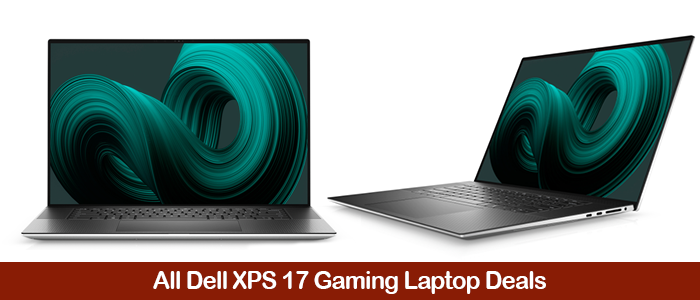 Dell XPS 17 9710 Deals, Discount Promo Codes, and Black Friday Sales 2021