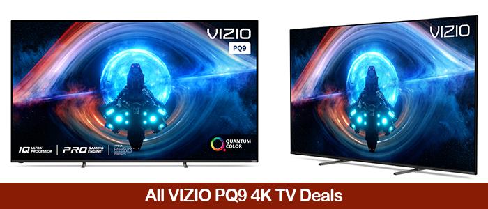 VIZIO PQ9 Deals, Discount Coupons, Promo Codes, and Sales Black Friday 2021