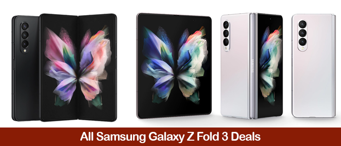 Samsung Galaxy Z Fold3 Deals, Discount Coupons, Promo Codes, and Sales Black Friday 2021