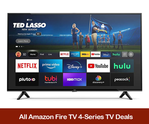 Amazon Fire TV 4-Series Coupons, Sales, Promo Codes, and Deals Black Friday 2021