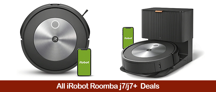iRobot Roomba j7/j7+ Deals, Discount Coupons, Promo Codes, and Black Friday Sales 2021