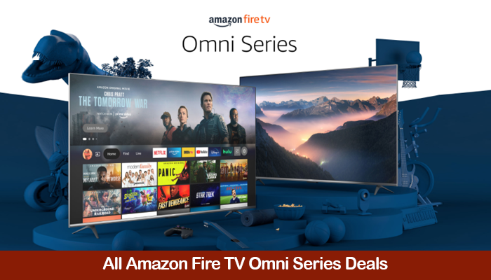 Amazon Fire TV Omni Series Deals, Promo Codes, Coupons, and Black Friday Sales 2021