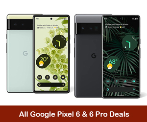 Google Pixel 6 Deals, Google Pixel 6 Pro Coupons, Promo Codes, and Sales Black Friday 2021